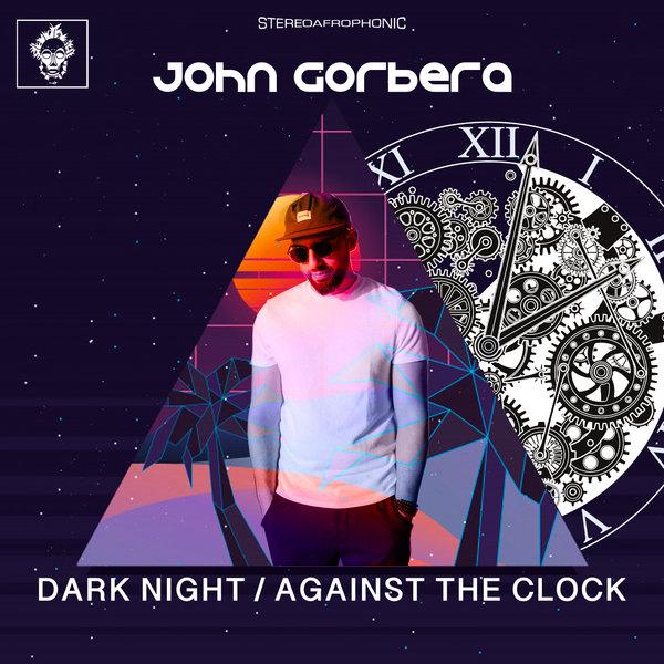 John Gorbera - Dark Night - Against The Clock [Merecumbe Recordings]