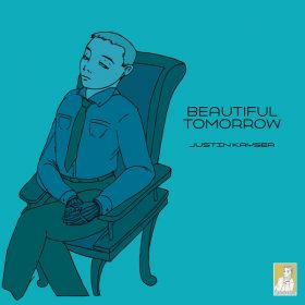 Justin Kayser - Beautiful Tomorrow [Club Kayser Records]