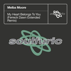 Melba Moore - My Heart Belongs To You (Ferreck Dawn Extended Remix) [Soulfuric]