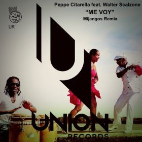 Peppe Citarella, Walter Scalzone - Me Voy [Union Records]