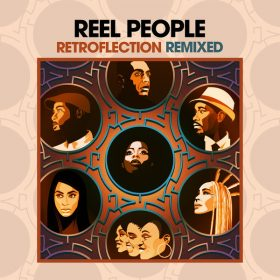 Reel People - Retroflection Remixed [Reel People Music]