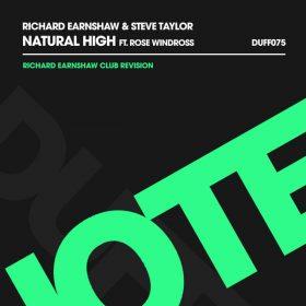 Richard Earnshaw, Steve Taylor - Natural High (Richard Earnshaw Club Revision) [Duffnote]