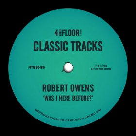 Robert Owens - Was I Here Before [4 To The Floor Records]