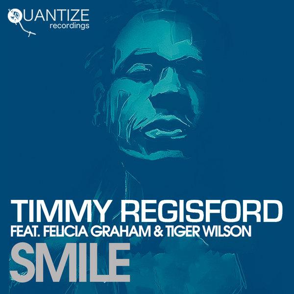 Timmy Regisford - Smile [Quantize Recordings]