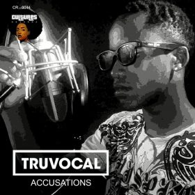 Truvocal - Accusations [Cultures Records]