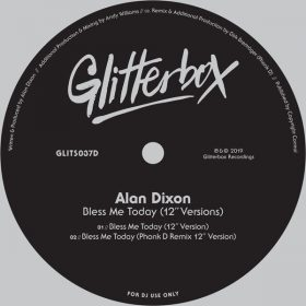 Alan Dixon - Bless Me Today [Glitterbox Recordings]