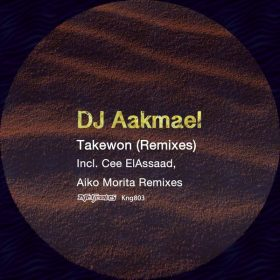 DJ Aakmael - Takewon (Remixes) [Nite Grooves]