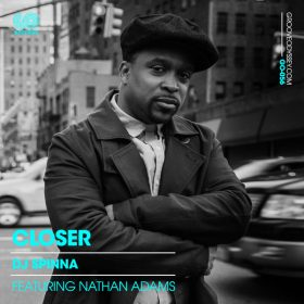 DJ Spinna, Nathan Adams - Closer [Groove Odyssey]