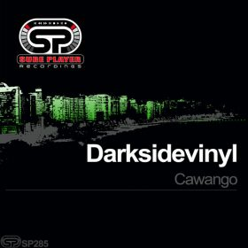 Darksidevinyl -Cawango [SP Recordings]