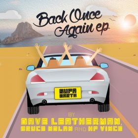 Dave Leatherman, Bruce Nolan, HP Vince - Back Once Again [SUPAEARTH RECORDS]