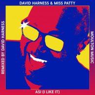 David Harness, Miss Patty - ASI (I Like It) [Moulton Music]
