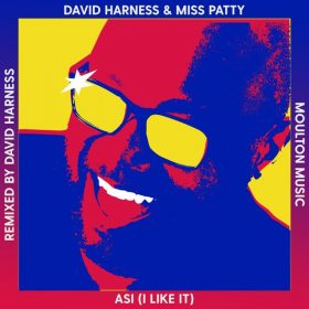 David Harness, Miss Patty - ASI (I Like It) [Moulton Music]