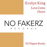 Evelyn King - Love Come Down (DJ NiPPER Remix) [No Fakerz Records]
