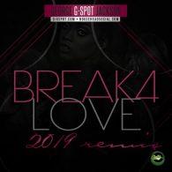 GEORGE G-SPOT JACKSON - Break 4 Love (2019 Remixes) [Cyberjamz]