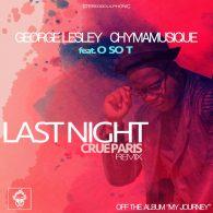 George Lesley, Chymamusique - Last Night [Merecumbe Recordings]
