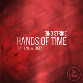 Gino Strike, Earl W. Green - Hands Of Time [soWHAT]