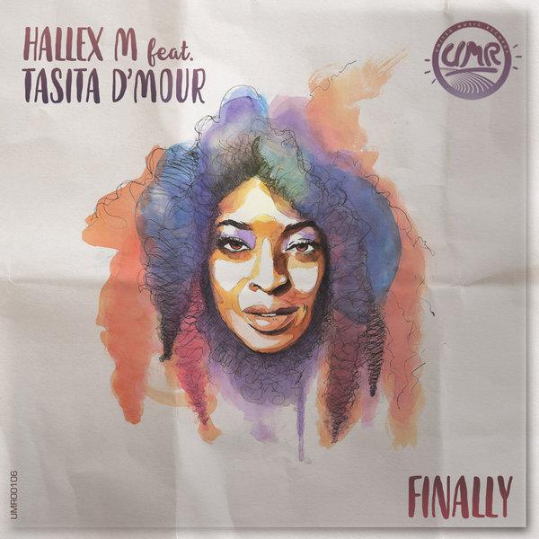 Hallex M, Tasita D'mour - Finally [United Music Records]