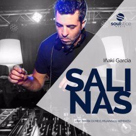 Inaky Garcia - Salinas (inc. Mark Di Meo, Mijangos, Cristian Vinci Remixes) [Soulstice Music]