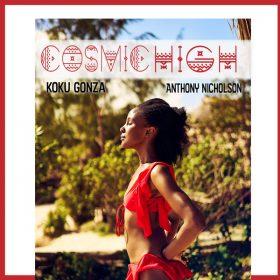 Koku Gonza, Anthony Nicholson - Cosmic High [Circular Motion]