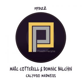 Marc Cotterell, Dominic Balchin, Johnny Trumpet - Calypso Madness [Plastik People Digital]