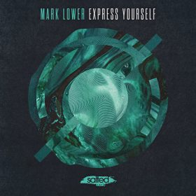 Mark Lower - Express Yourself [Salted Music]