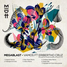 Megablast feat. Eribertho Cruz - Vamos [Madorasindahouse Records]