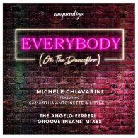 Michele Chiavarini - Everybody (On The Dancefloor) (Remix) [unquantize]