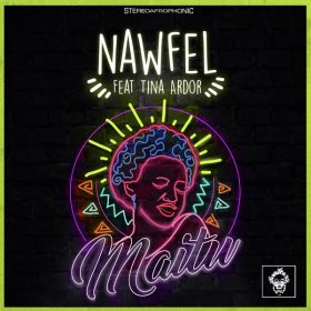 Nawfel, Tina Ardor - Maitu [Merecumbe Recordings]