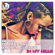 Ndoni, DaSanzaah, Andrea Curato - In My Head (Vocal Mix) [Cool Staff Records]