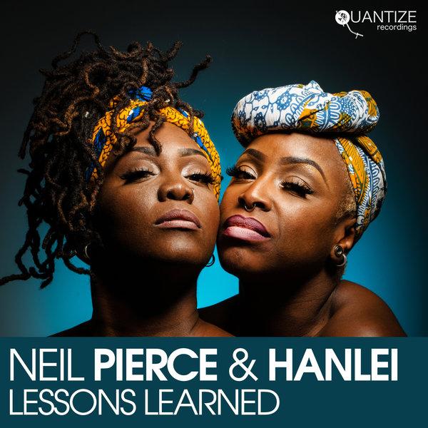 Neil Pierce and Hanlei - Lessons Learned [Quantize Recordings]