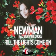 Newman (UK), Dave Anthony, Stephanie Cooke - Till the Lights Come On [Kemnal Road Studios]
