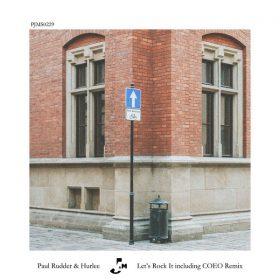 Paul Rudder & Hurlee - Let's Rock It [Peppermint Jam]