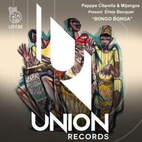 Peppe Citarella, Mijangos, Ernie Bacquer - Bongo Bonga [Union Records]