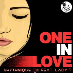 Rhythmique Djs, Lady T - One In Love [Cool Staff Records]