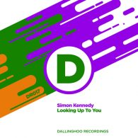 Simon Kennedy - Looking Up To You [Dallinghoo Recordings]