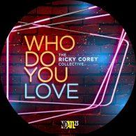 The Ricky Corey Collective - Who Do You Love [NDATL Muzik]