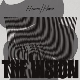 The Vision feat. Andreya Triana - Heaven - Home [Defected]