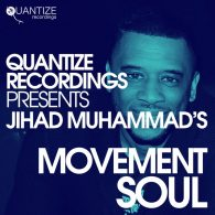 Various - Jihad Muhammad's Movement Soul [Quantize Recordings]