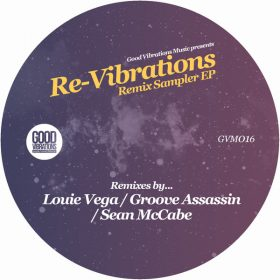 Various - Re-Vibrations - Remix Sampler EP [Good Vibrations Music]
