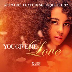 Artwork, Unqle Chriz - You Give Me Love [Vibe Boutique Records]
