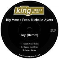 Big Moses, Michelle Ayers - Joy (Remixes) [King Street Sounds]