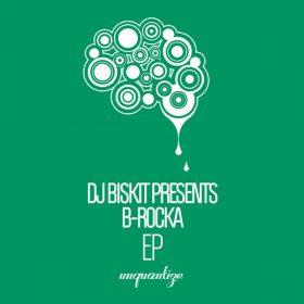 DJ Biskit - B-Rocka EP [unquantize]