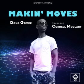 Doug Gomez, Cordell McClary - Makin' Moves [Merecumbe Recordings]