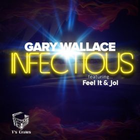 Gary Wallace - Infectious EP [T's Crates]