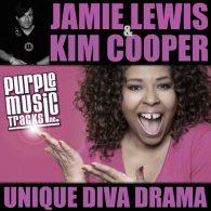Jamie Lewis, Kim Cooper - Unique Diva Drama [Purple Tracks]