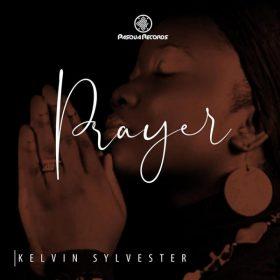 Kelvin Sylvester - Prayer [Pasqua Records]