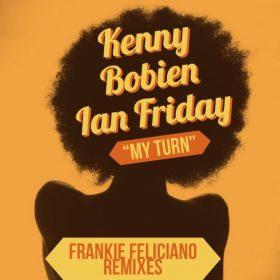 Kenny Bobien, Ian Friday - My Turn (Remixes) [Global Soul Music]