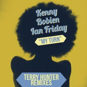 Kenny Bobien, Ian Friday - My Turn (Terry Hunter Remix) [Global Soul Music]