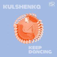 Kulshenka - Keep Dancing [HSR Records]