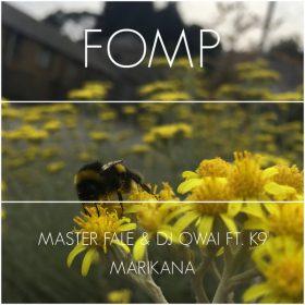 Master Fale, DJ Qwai, K9 - Marikana [FOMP]